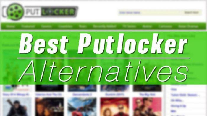 Top Best Sites Like Putlocker to Watch Movies Free